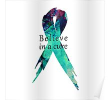 Believe in a Cure Poster