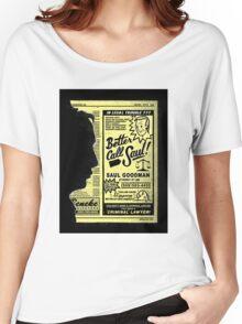 """""""Better Call Saul"""" Women's Relaxed Fit T-Shirt"""