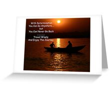 You Can Never Go Back ............ Greeting Card