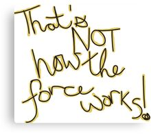 Force Works (Calligraphy) Canvas Print