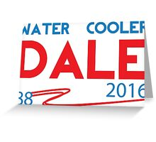 Water Cooler Dale 2016 Greeting Card