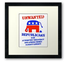 Wanted Notice: Republicans for Crimes Against Liberty Framed Print
