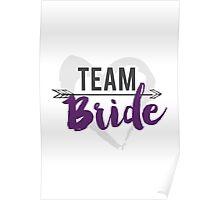 Team Bride Poster