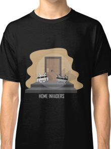 Home invaders Classic T-Shirt