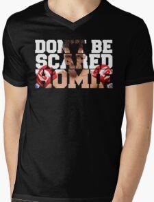Don't be scared homie Nick Diaz color Mens V-Neck T-Shirt