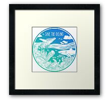 Save the Oceans! Framed Print