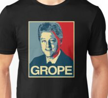 Bill Clinton: GROPE Unisex T-Shirt