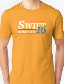 Election 2016 - Swift & Sheeran Unisex T-Shirt