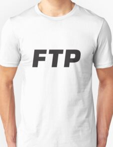 FTP - FUCK THE POPULATION PATTERN T-Shirt