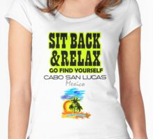Sit Back And Relax In Cabo, Mexico Women's Fitted Scoop T-Shirt