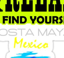 Sit Back And Relax In Costa Maya Sticker