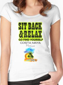 Sit Back And Relax In Costa Maya, Mexico Women's Fitted Scoop T-Shirt