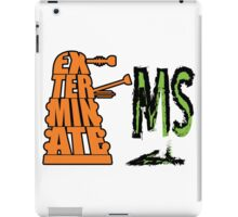 Exterminate!... MS iPad Case/Skin