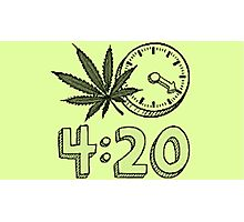 4/20 IS COMING! Photographic Print