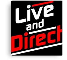 Live and Direct - White Red Canvas Print
