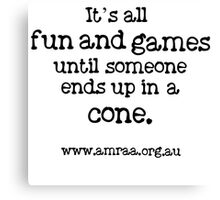 It's all fun and games... Canvas Print
