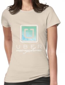 Uber Everywhere Womens Fitted T-Shirt