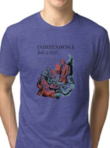 Independence July 4, 1776 Tri-blend T-Shirt
