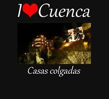 I love Cuenca - Casas colgadas Unisex T-Shirt