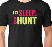 Eat Sleep Bow Hunt Unisex T-Shirt