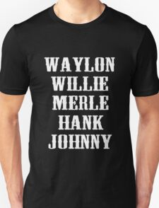 THE ORIGINAL Waylon Jennings Merle Haggard Willie Nelson Hank Williams Johnny Cash Country Legend T-Shirt