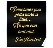Tom haverford quote Poster