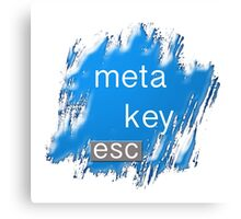 """meta key esc"" typography Canvas Print"