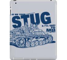 Show me your STUG! iPad Case/Skin