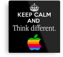 Keep Calm And Think Different Metal Print