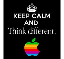 Keep Calm And Think Different Photographic Print