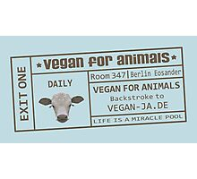 vegan for animals Photographic Print