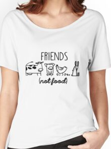 Animal Rights Rescue Friends Not Food Women's Relaxed Fit T-Shirt