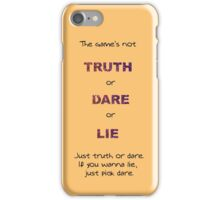 Truth Dare Lie - Chad Radwell iPhone Case/Skin