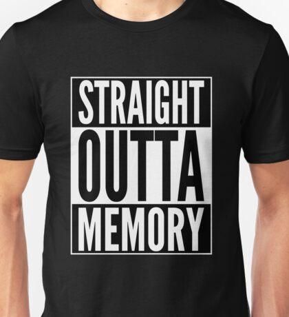 Straight Outta Memory - IT Humor Design for Dark Backgrounds Unisex T-Shirt