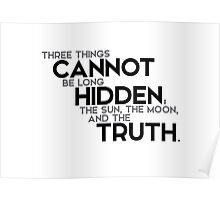 cannot be hidden: the truth - buddha (?) Poster