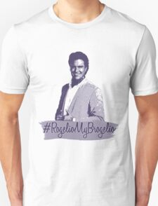 #RogelioMyBrogelio (Rogelio de la Vega - Jane The Virgin) T-Shirt