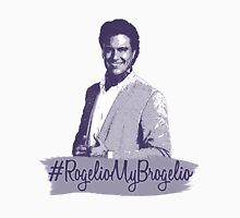 #RogelioMyBrogelio (Rogelio de la Vega - Jane The Virgin) Unisex T-Shirt
