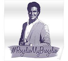 #RogelioMyBrogelio (Rogelio de la Vega - Jane The Virgin) Poster