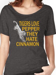 Tigers Love Pepper They Hate Cinnamon Women's Relaxed Fit T-Shirt