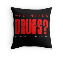 drugs Throw Pillow