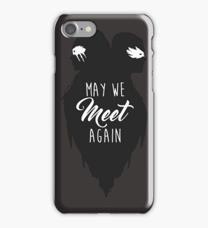 """May We Meet Again"" 