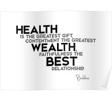 Health is the greatest gift - buddha Poster