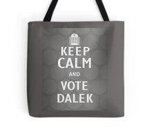Keep calm and vote Dalek Tote Bag