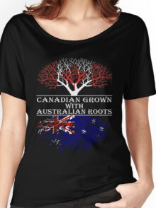 Canadian Grown With Australian Roots Women's Relaxed Fit T-Shirt