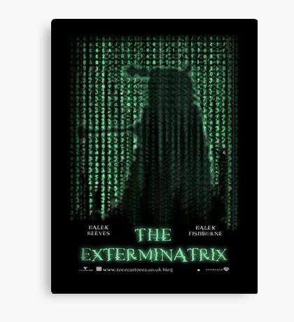 THE EXTERMINATRIX Canvas Print