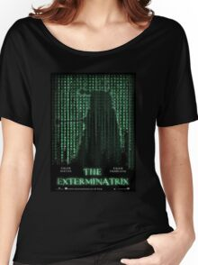 THE EXTERMINATRIX Women's Relaxed Fit T-Shirt
