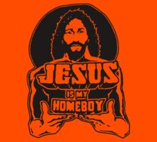 Jesus Is My Homeboy Kids Tee