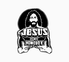 Jesus Is My Homeboy Unisex T-Shirt