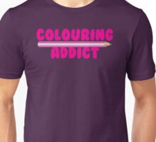 Colouring addict Unisex T-Shirt