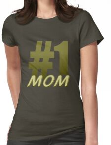 Number 1 Mom Womens Fitted T-Shirt